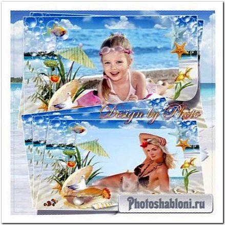 Рамка для фото - Море, отдых, солнце, пляж