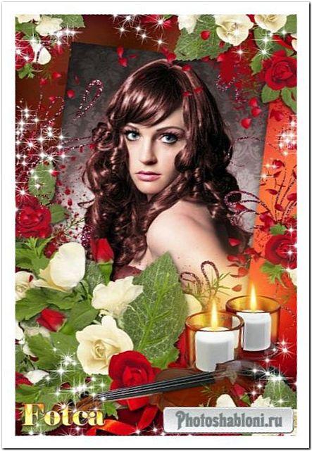 Романтическая рамка для фото - Свечи, розы, скрипка