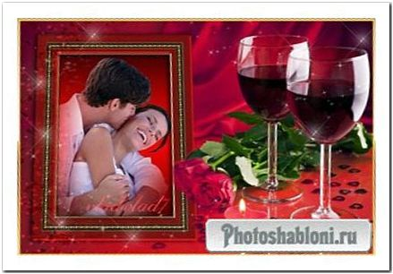 Фоторамка для влюбленных - Романтический вечер, вино и розы