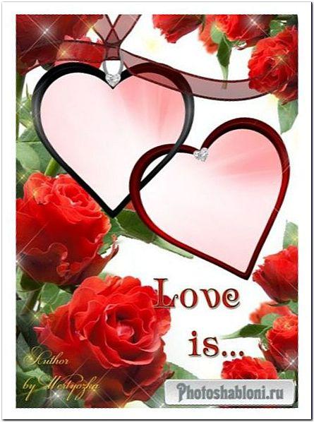 Рамка для фотошопа - Красные розы, два сердца, романтика, любовь