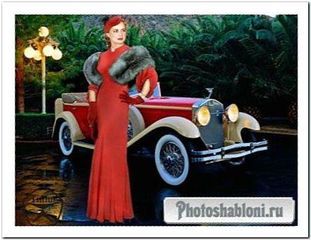 Женский шаблон для фотошопа - Дама в красном на фоне ретро автомлбиля