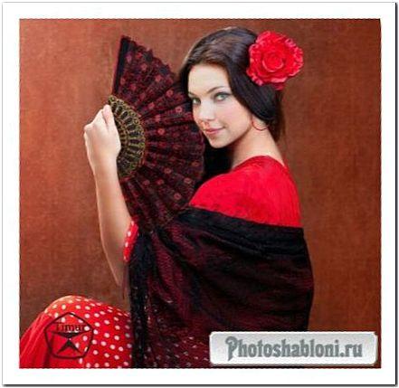 Женский шаблон для фотошопа - Испанская девушка