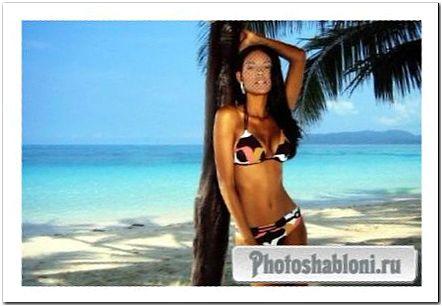 Женский шаблон для фотомонтажа - Девушка в купильнике на фоне тропического пляжа и моря