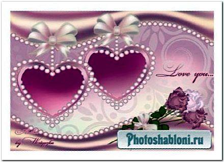 Рамка для фотошопа - Розовые сердечки, жемчуг, розы