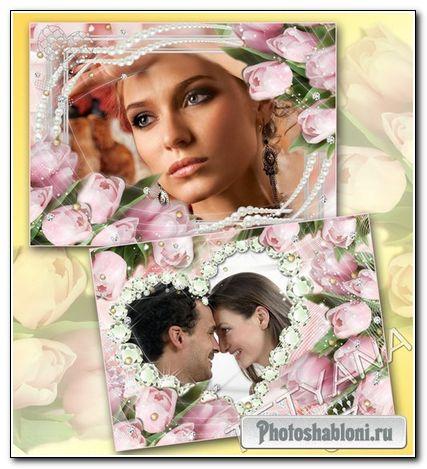 Гламурные рамочки для фотошоп с тюльпанами - Сама нежность